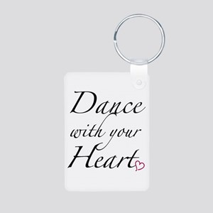 Dance with your Heart Aluminum Photo Keychain