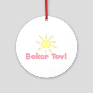 Boker Tov Ornament (Round)