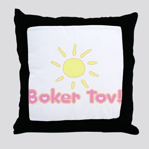Boker Tov Throw Pillow