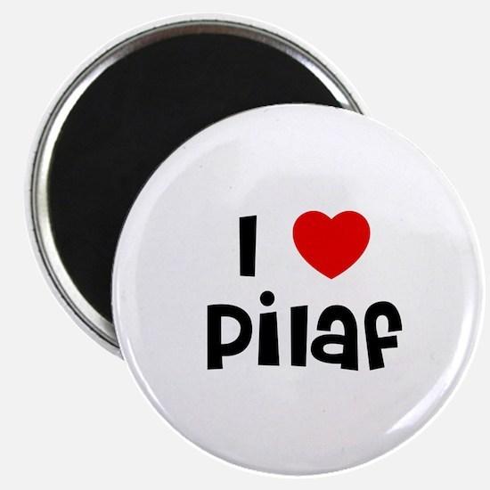 I * Pilaf Magnet