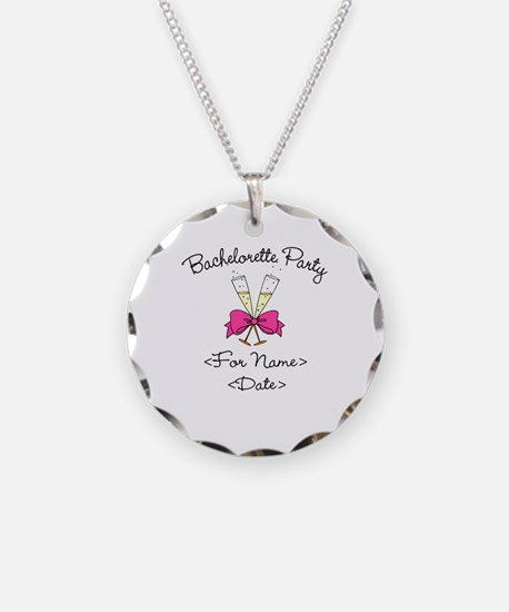 Bachelorette Party (Type In Name & Date) Necklace