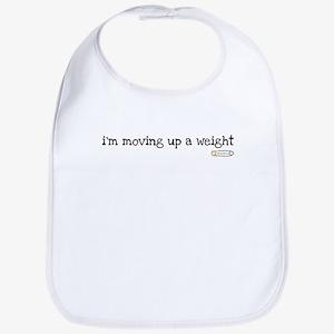 i'm moving up a weight Bib