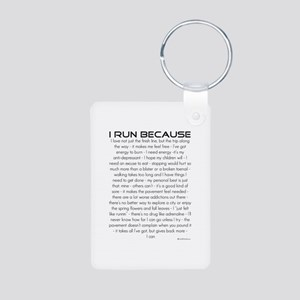 I Run Because Aluminum Photo Keychain