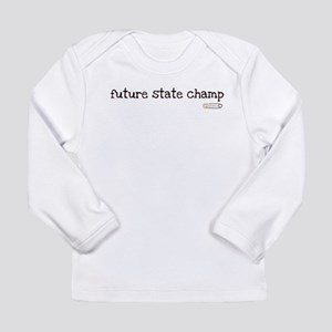 future state champ Long Sleeve Infant T-Shirt