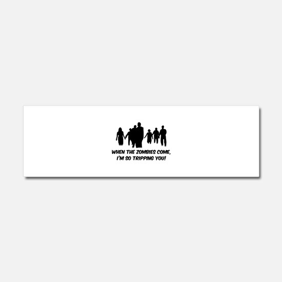 Zombies Quote Car Magnet 10 x 3