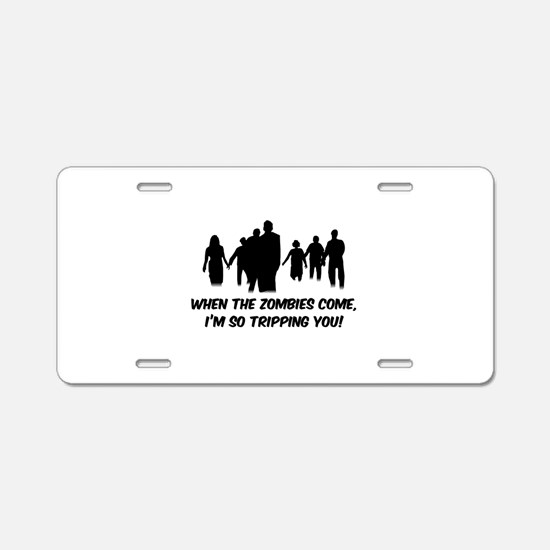 Zombies Quote Aluminum License Plate