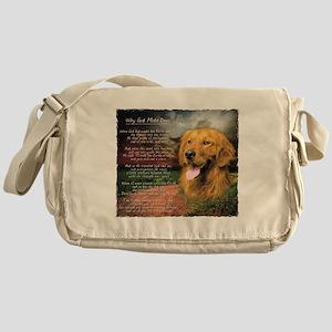 """""""Why God Made Dogs"""" Golden Retriever Messenger Bag"""