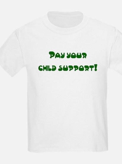 child support Kids T-Shirt