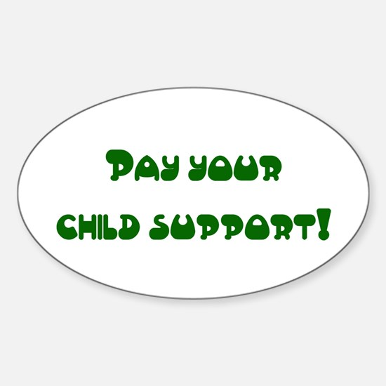 child support Oval Decal