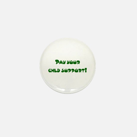 child support Mini Button