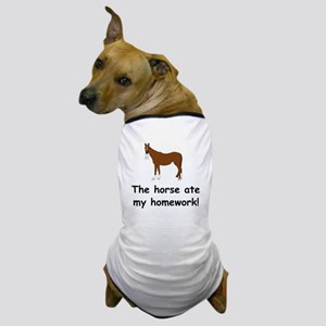 The Horse ate my homework Dog T-Shirt