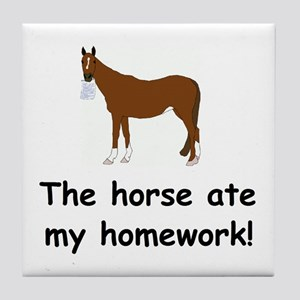 The Horse ate my homework Tile Coaster