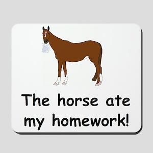 The Horse ate my homework Mousepad