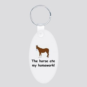 The Horse ate my homework Aluminum Oval Keychain