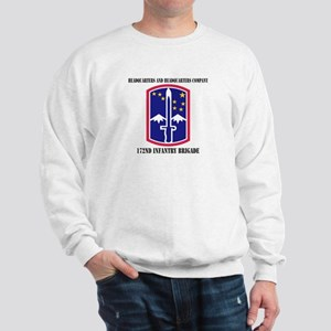 HHC - 172 Infantry Brigade with text Sweatshirt