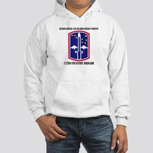 HHC - 172 Infantry Brigade with text Hooded Sweats