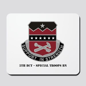 5th BCT - Special Troops Bn with Text Mousepad