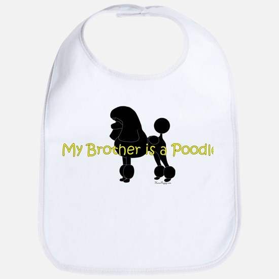 My Brother is a Poodle Bib