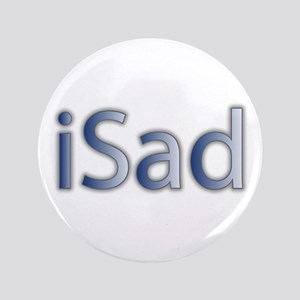 """iSad Cool Blue - 3.5"""" Button"""