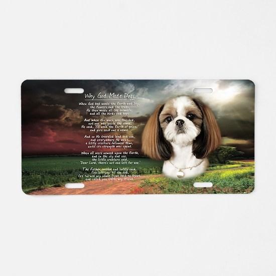 """Why God Made Dogs"" Shih Tzu Aluminum License Plat"
