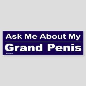 Grand Penis Bumper Sticker