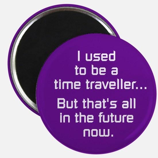 Time Traveller Magnet