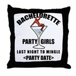 Customize Bachelorette Party (Date) Throw Pillow