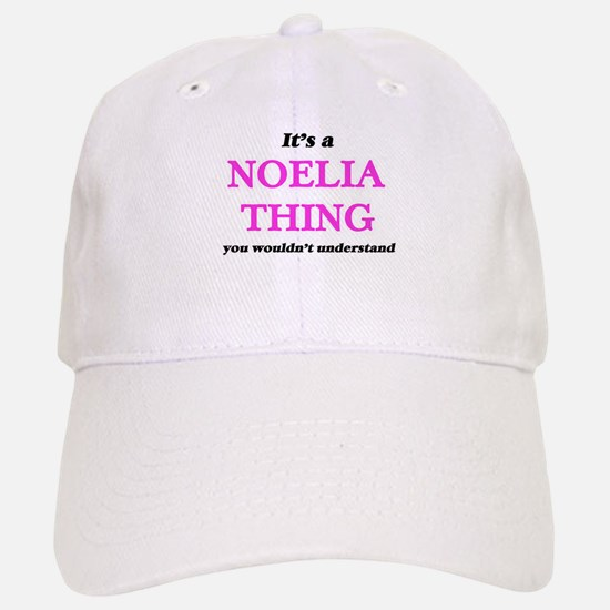 It's a Noelia thing, you wouldn't unde Baseball Baseball Cap