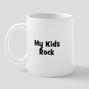 My Kids Rock Mug