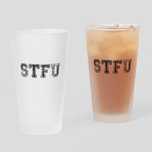 STFU Drinking Glass