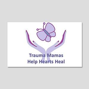 Trauma Mamas Heal Hearts 22x14 Wall Peel