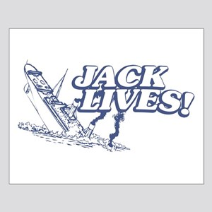 """""""Jack Lives!"""" Small Poster"""
