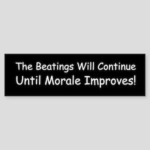 The Beatings Will Continue Un Sticker (Bumper)