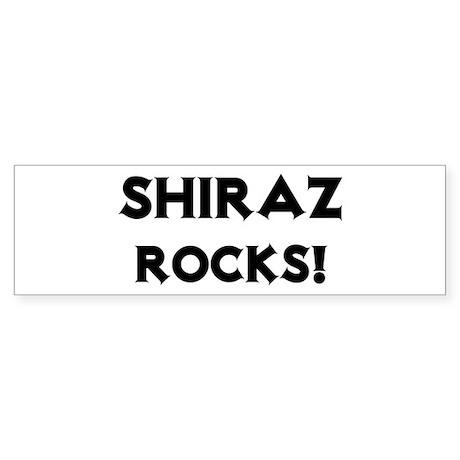 Shiraz Rocks! Bumper Sticker