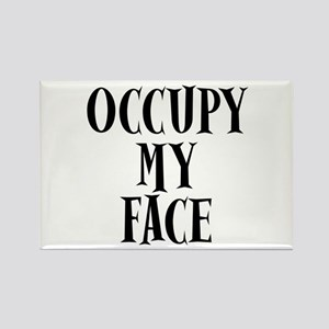 Occupy My Face Funny Occupy Protests Rectangle Mag