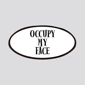Occupy My Face Funny Occupy Protests Patches