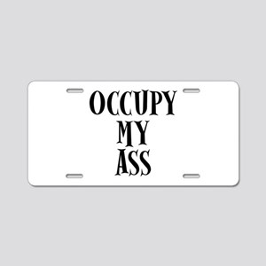 Occupy My Ass Protests Aluminum License Plate