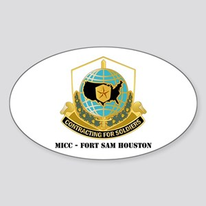 MICC - FORT SAM HOUSTON with Text Sticker (Oval)