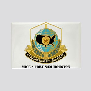 MICC - FORT SAM HOUSTON with Text Rectangle Magnet
