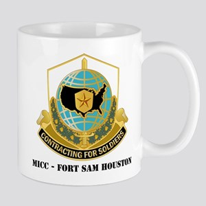 MICC - FORT SAM HOUSTON with Text Mug