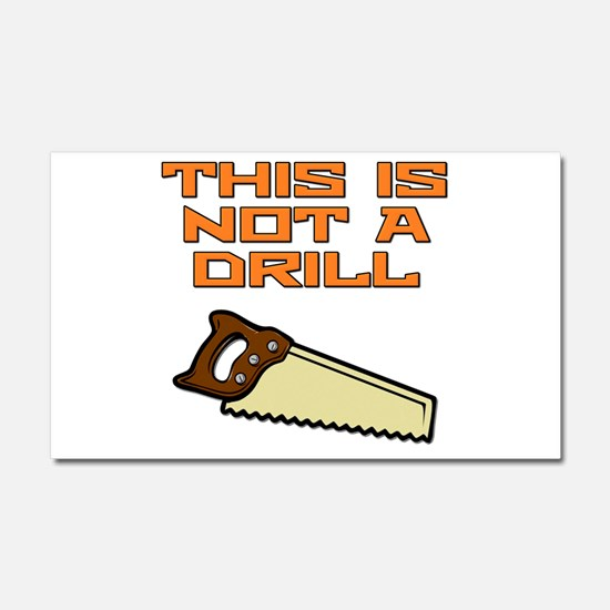 This is not a Drill Saw Car Magnet 20 x 12