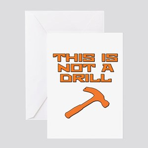 This is not a Drill Hammer Greeting Card