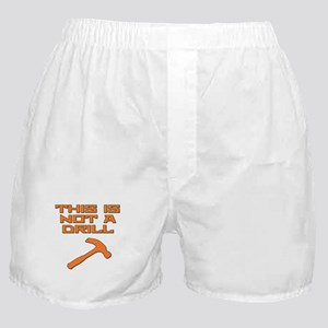 This is not a Drill Hammer Boxer Shorts