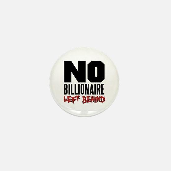 No Billionaire Left Behind Occupy Mini Button