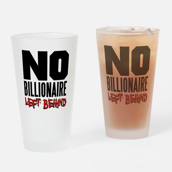 No Billionaire Left Behind Occupy Drinking Glass