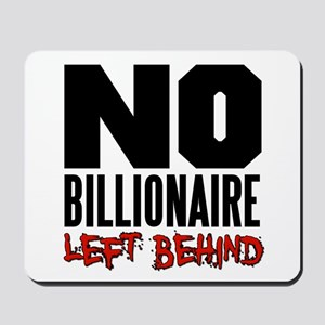 No Billionaire Left Behind Occupy Mousepad