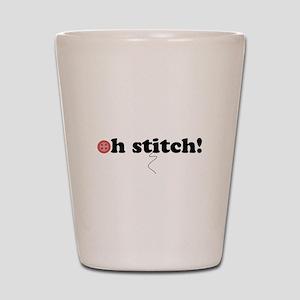 oh stitch! Shot Glass