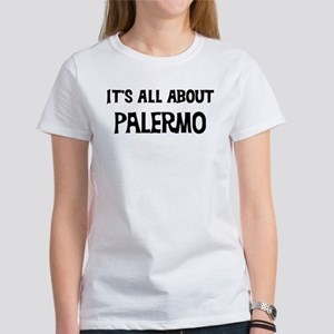 All about Palermo Women's T-Shirt