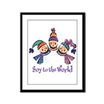 Soy to the World Framed Panel Print