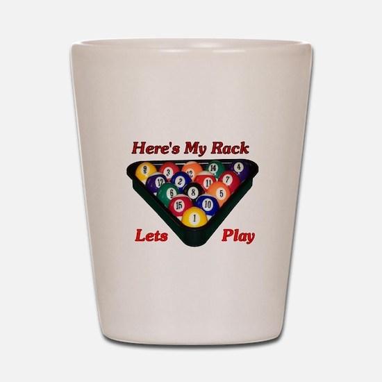 Here Is My Rack Shot Glass